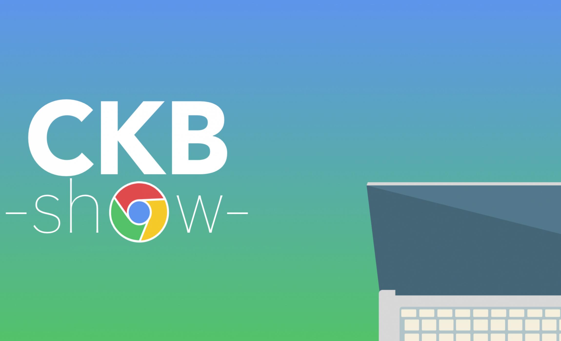 Ckb Show : le podcast qui parle de Google